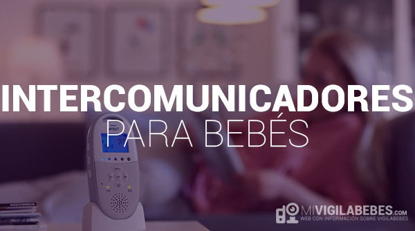 Intercomunicadores de Bebé