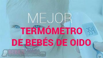Termómetro de Bebés de Oído